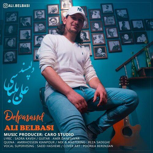دانلود موزیک جدید علی بلباسی دلپسند