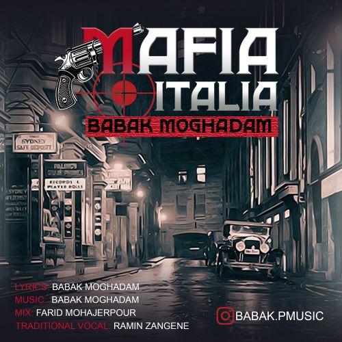دانلود موزیک جدید بابک مقدم مافیا ایتالیا